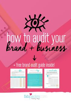 How to audit your brand and business. Great tips for your brand. It has a free guide to download inside. Check it out!