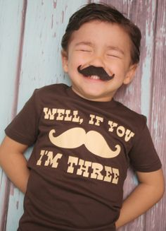 Well, If You Mustache, I'm.... Birthday T-shirt - Little Man Birthday Shirt - Chocolate and Cream - Can be customized for any age.. $25.00, via Etsy.