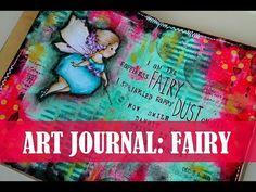 Art journal: Happiness fairy / Арт журнал: Феята на щастието - YouTube