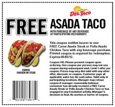 Free Asada taco with your drink at Del Taco