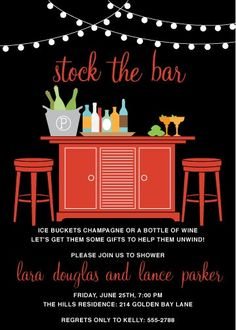 Stock the Bar Couples Shower Invitation - if wedding location lets you bring in your own drinks this is a great idea so you don't have to pay for all the alcohol