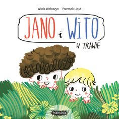 Jano i Wito. W trawie | Dla dzieci \ 0-3 Serie \ Książki kartonowe | Mamania