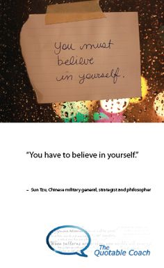How would a greater belief in yourself make the biggest difference in your personal or professional life?  Read the full message: http://www.thequotablecoach.com/?p=2050