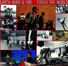 Funk-Disco-Soul-Groove-Rap: 1987 - Earth, Wind & Fire -Touch The World