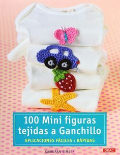 100 mini figuras tejidas a ganchillo. Crochet Round, Crochet Motif, Crochet For Kids, Crochet Designs, Crochet Yarn, Crochet Flowers, Crochet Toys, Minis, Crochet Embellishments