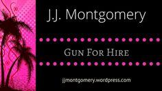 Kryssie Fortune: Gun For HIre by J.J. Montgomery