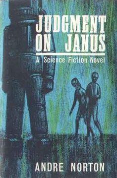 Judgement on Janus Andre Norton *** Fantasy Book Covers, Fantasy Books, Sci Fi Fantasy, Bookstores, Libraries, Andre Norton, Classic Sci Fi Books, Fun Movies, Future Library