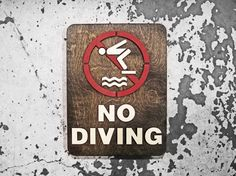 """No Diving Swimming Pool Sign - EXTRA LARGE 9"""" x 12"""" Signage - Laser Cut Hand Lettered - Indoor Sign by grayskunk on Etsy https://www.etsy.com/listing/216714262/no-diving-swimming-pool-sign-extra-large"""