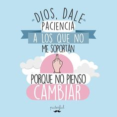 Cool Phrases, Funny Phrases, Funny Note, Quotes En Espanol, Mr Wonderful, Sarcastic Quotes, Julia, Spanish Quotes, Camila