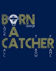 aren't made, catchers are born. Premium navy poly cotton material makes for a soft and light fitting designer tee. The vintage Baseballism Bat Logo is screened with detail on the back right o Softball Catcher Quotes, Softball Shirts, Volleyball Quotes, Softball Players, Softball Mom, Softball Stuff, Softball Hair, Volleyball Drills, Coaching Volleyball