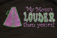 """Sparkle dot Cheer Shirt """"My Moms Louder than yours"""". $29.99, via Etsy."""