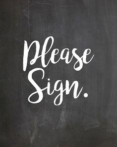 Please Sign Chalkboard Free Wedding Display Decor Printable