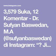 "3,579 Suka, 12 Komentar - Dr. Sufyan Baswedan, M.A (@sufyanbaswedan) di Instagram: ""📜 Jika Engkau Ingin Memiliki Hati Yang Lembut Dan Sikap Wara'.. . 👤 Sufyan ats Tsaury Rahimahullah…"" Muslim, Instagram, Islam"