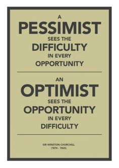 A pessimist vs #Optimist - Sir Winston Churchill #quote