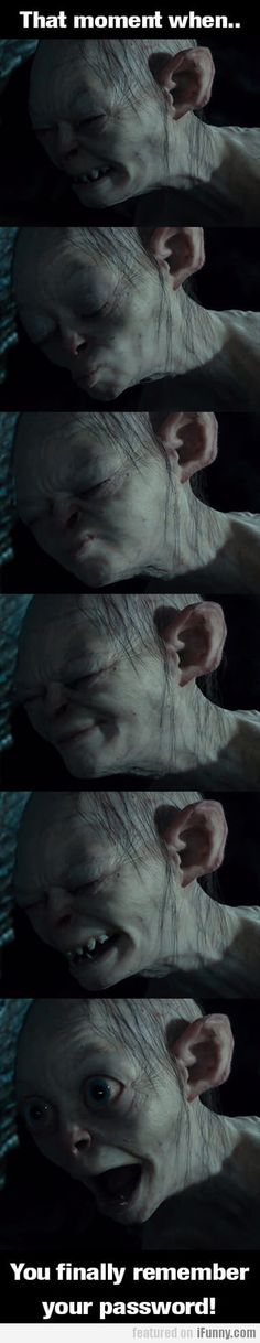 haha, and Gollum actually looks kind of cute here.