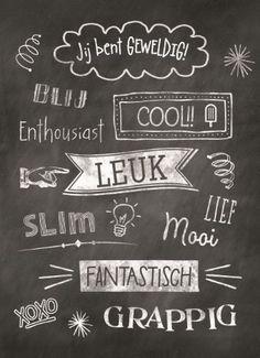 Jij bent geweldig krijtbord. Hand Lettering Fonts, Doodle Lettering, Zentangle, Hug Quotes, Dutch Quotes, Paper Tags, Chalkboard Art, Cool Words, Inspirational Quotes