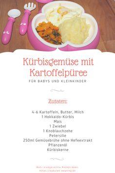 Hokkaido-Kürbis und Kartoffelpüree. Dazu passt super ein Spiegelei und euer BLW-Kind wird glücklich sein.