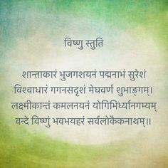 विष्णु स्तुति शान्ताकारं भुजगशयनं पद्मनाभं सुरेशं विश्वाधारं गगनसदृशं मेघवर्ण शुभाङ्गम्। लक्ष्मीकान्तं कमलनयनं योगिभिर्ध्यानगम्यम् वन्दे विष्णुं भवभयहरं सर्वलोकैकनाथम्॥ Vedic Mantras, Hindu Mantras, Yoga Mantras, Krishna Images, Krishna Art, Hare Krishna, Hanuman Chalisa, Durga, Vishnu Mantra