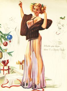 """Whatta you know, there IS a Santa Claus!"" ~ vintage Christmas pin-up."