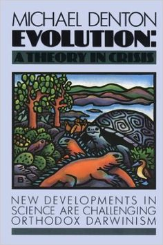 Evolution: A Theory in Crisis: Amazon.co.uk: Michael Denton: 9780917561528: Books