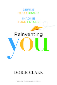 Reinventing You: Define Your Brand, Imagine Your Future [Kindle Edition] -- by Dorie Clark. Click the picture to read more. Books To Buy, Books To Read, Clarks, Kindle, Leadership Articles, Harvard Business Review, Changing Jobs, Marketing Jobs, Marketing Branding