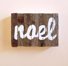 Noel - Hand painted Holiday Sign - Christmas Decoration - industrial signage - Decor - typography