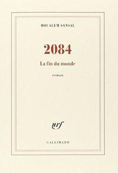 2084 (LA FIN DU MONDE)