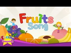 Fruits Song - Educational Children Song - Learning English for Kids Learn English Kid, English Grammar For Kids, Learning English For Kids, Teaching English Grammar, Kids English, Kids Learning, English Class, Songs For Toddlers, Rhymes For Kids