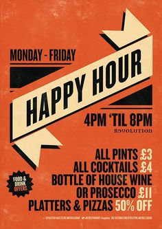 Happy Hour Graphic Design Poster for Revolution Bars by www.diagramdesign… Happy Hour Graphic Design Poster for Revolution Bars by www. Event Poster Design, Event Posters, Menu Design, Graphic Design Posters, Ad Design, Graphic Design Inspiration, Flyer Design, Layout Design, Vintage Graphic Design