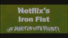 Netflix's Iron Fist - 5 Minutes with Kvesti