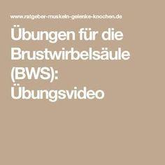Übungen für die Brustwirbelsäule (BWS): Übungsvideo