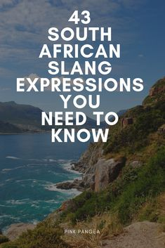 With 11 different languages spoken around the country, this guide to South African slang will help any traveler wanting to communicate with the locals. Africa Theme Party, Africa Quotes, African Words, South Afrika, Serbia Travel, Africa Travel, Traveling By Yourself, Things To Do, Travel Photography
