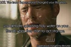 #102 You Know #Supernatural Changed Your Life When...
