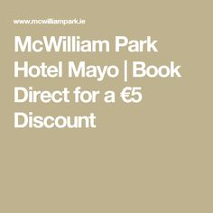 Mcwilliam Park Hotel Mayo Book Direct For A 5