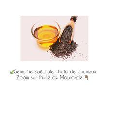 Photo by @soins_cheveux_crepus on November 13, 2020. L'image contient peut-être: texte qui dit 'Semaine spéciale chute de cheveux Zoom sur l'huile de Moutarde'. #Regram via @www.instagram.com/p/CHiVPsBjsDI/