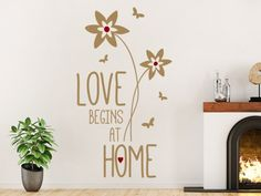Love begins at home #Wandtattoo #bunt #Wandgestaltung