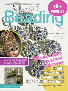 Digital Beading Magazine - Issue 9 - get your copy here: www.digitalbeading.com.au