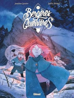 Bergères guerrières - Tome 03 - Jonathan Garnier et Amélie Fléchais Book Cover Art, Book Cover Design, Book Covers, Dreamworks, Best Toddler Books, Manga Books, Bd Comics, Disney Sketches, Animation