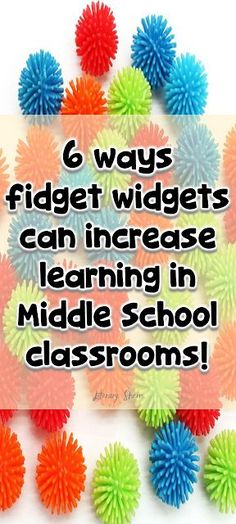 Fidget tools can increase active listening, accommodate students' developmental need for movement, decrease distracting behaviors, and enhance learning! Discover 6 ways fidgets can increase learning in middle school classrooms and why you should incorporate them into your classroom management plan!