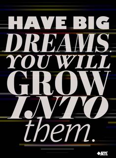 Dreaming big - that's what we want all our students to do!  #sjvc #quotes #college