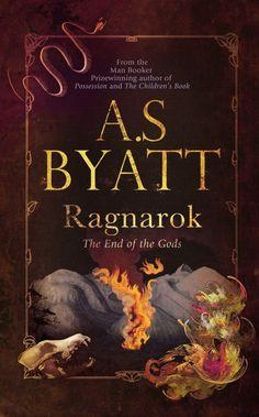 A.S. Byatt's Ragnarok.