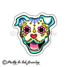 Hey, I found this really awesome Etsy listing at https://www.etsy.com/listing/167808299/day-of-the-dead-happy-pitbull-sticker