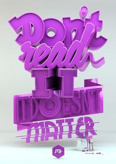 3D Street Art, #3D, #Graphic #Design, #Poster, #Print, #Typography