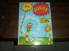 The Lorax, favorite dr. Suess book