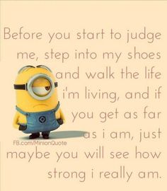 Ideas Funny Pictures Of Women Humor Minions Quotes For 2019 Cute Quotes, Great Quotes, Funny Quotes, Inspirational Quotes, Motivational, Humor Quotes, Meaningful Quotes, Qoutes, Funny Minion Pictures