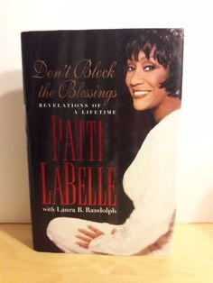 Patti LaBelle Don't Block the Blessings Hardcover Book Free Shipping