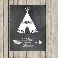Be Brave Little One Nursery Art Printable // Chalkboard Nursery Teepee Print // 8x10 Wall Art // Nursery Decor // Instant Digital Download