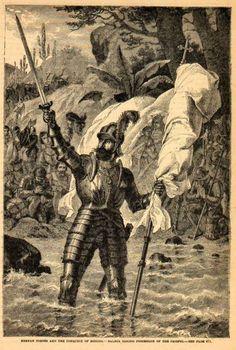 Vasco Núñez de Balboa tomando posesión del Océano Pacifico. El fue el primer europeo en ver ese inmenso océano.