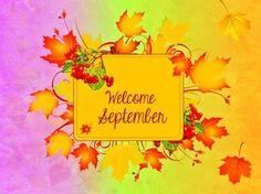 Welcome September september hello september september quotes welcome september…
