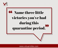 Name 3 little victories you've had during quarantine?  #VirtualLove #VirtualTribe #SafeAtHome #StoptheSpread Virtual Assistant Services, Love, Names, Amor, El Amor